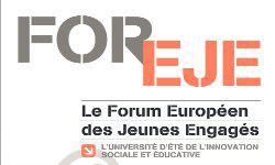 FOREJE Forum Européen des Jeunes Engagés. Août 2015