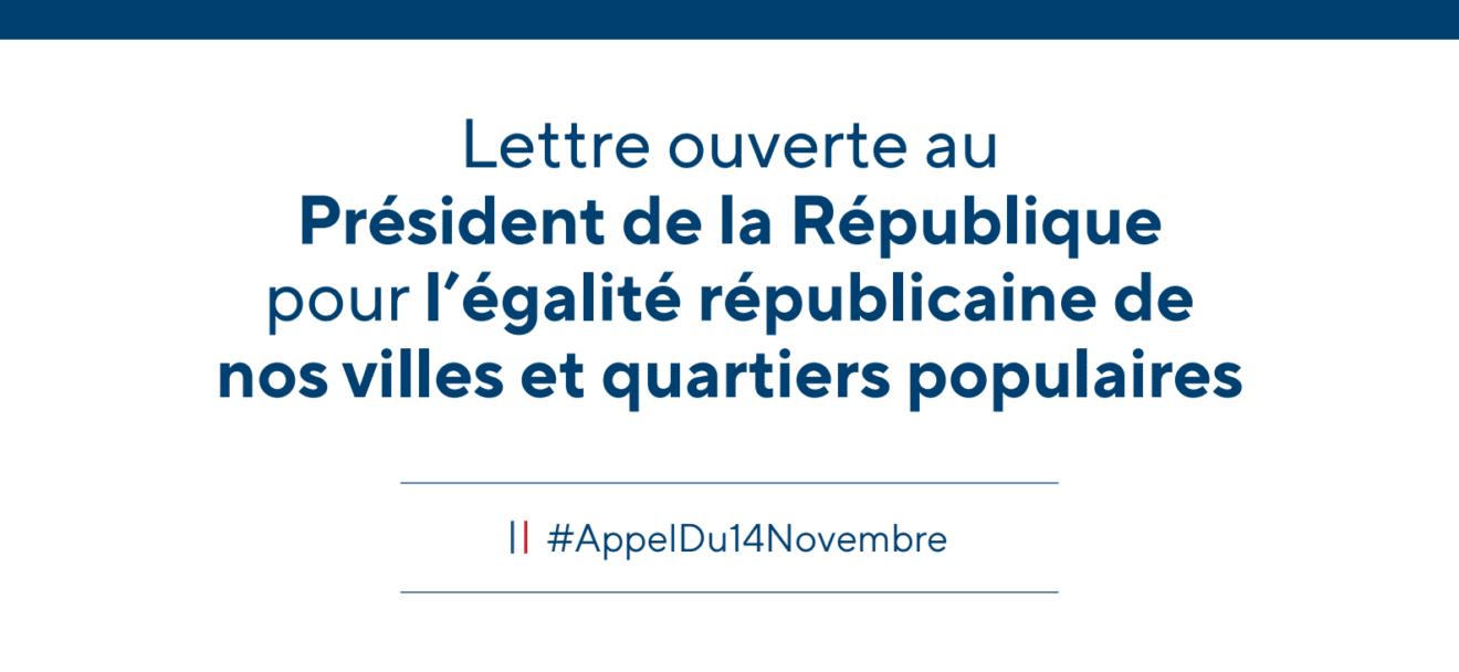 Lettre ouverte au  Président de la République pour l'égalité républicaine de nos villes et quartiers populaires